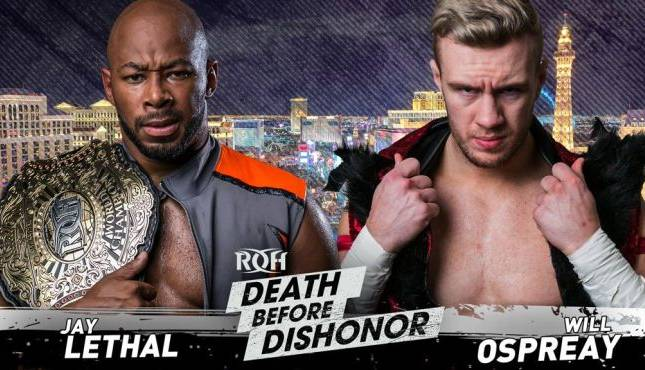roh-death-before-dishonor-jay-lethal-will-ospreay-645x370